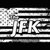 The State Of The Union - The JFK - The Jerrad & Frank Kast