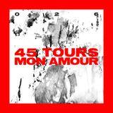 tplt podcast 026 ~ 45 Tours Mon Amour