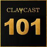CLAPCAST #101