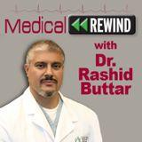 Medical Rewind: Episode 116