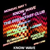 Know Wave at Breakfast Club 1 Drink set & interview, FORCE OF NATURE & DJ Magara set - May 1st 2017