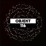 Dekmantel Podcast 116 - Objekt