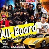 Bashment Dancehall MIx Oct 2017 [mix by Dj Roy All-Board Basement Dancehall Mix [Oct 2017]