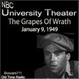 The NBC University Theater - The Grapes Wrath (01-09-49)