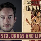 Episode 134: 'Our Immaculate' Geekery with Jason Hes!