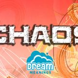 Chaos   Dream Meanings Podcast