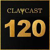 CLAPCAST #120