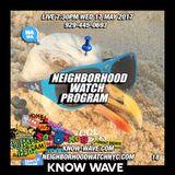Neighborhood Watch Program #18 - May 17th, 2017