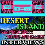 DESERT ISLAND QUESTIONS - FRIENDS AND FAMILY - MIDWEST GAMING CLASSIC 2017 EP #12