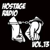 Pete Callard – Hostage Radio Vol. 13