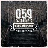 059 - DJ Paine's  Daily Dispatch