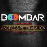 Andrez (Third Personality) & Peter Vlahov (UX) Live From Boombar (Sofia) On 10.05.2017