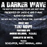 #125 A Darker Wave 08-07-2017 (guest TEK!NOW!  EPs Anders Hellberg,  P.E.A.R.L. Charlotte de Witte.