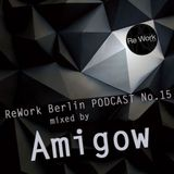 PODCAST NO. 15 MIXED BY AMIGOW