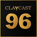 CLAPCAST #96