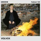 Groove Podcast 130 - Volvox