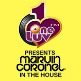 ONE LUV FM PRESENTS MARVIN CORONEL | IN THE HOUSE VOL.1