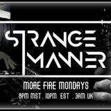 More Fire Monday's On @HushFMRadio With @StrangeManner - November 28th, 2017
