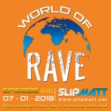 World of Rave Show #245