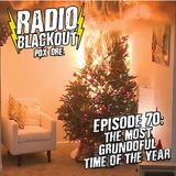 Episode 70: The Most Grundoful Time of the Year