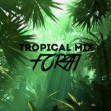 Forti - Tropical Mixtape