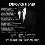 Karpovich & Diver - My New Step (Mix Collection 2017)