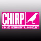 #119 - Chicago Independent Radio Project