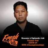 Episode #46: Victor Cui (CEO of ONE Championship)