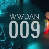 #WhatWeDoAtNight Mix Show 009