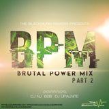 Brutal Power Mix (BPM) - Part 2