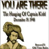 You Are There - The Hanging Of Captain Kidd (12-19-49)