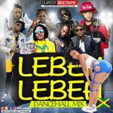 Lebeh Lebeh Dancehall mix [Dec 2017]Mix by Dj Roy Vybz Kartel,popcaan,alkaline,masicka,mavado