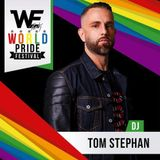 Tom Stephan WE Party WORLD PRIDE 2017