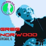 Live Nude DJs - Greg Norwood - Chicago, IL