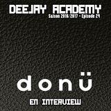 DeeJay Academy - Saison 2016/2017 - Épisode 24 [avec Donü en interview]