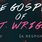 The Gospel of N.T. Wright – A Response