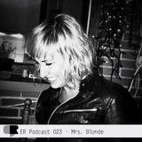 ER Podcast 023 - Mrs. Blonde (August 2017)