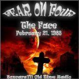 Fear On Four - The Face (02-21-88)