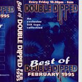 Ellis Dee - Double Dipped - 24th February 1995