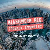 Klangwerk Radio Show - EP062 - RUDY S