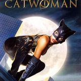 SRC 162: Catwoman (2004)