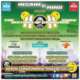 "Insane & Mind ""Live"" London Pirate Radio - 1991-2017 Hardcore - 28th Mar 2017"