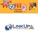 Tour De Profit Hour - Link Up International with Owners Nate & Adam Fritzel