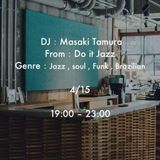 Live DJ MIX @ CITAN , Tokyo  15 - 04 - 2017