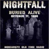 Nightfall - Buried Alive (10-17-80)