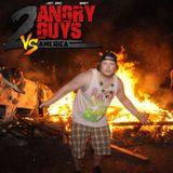 2 Angry Guys Vs. America - Ep. 1