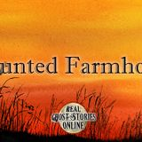 Haunted Farmhouse   Paranormal, Supernatural, Horror