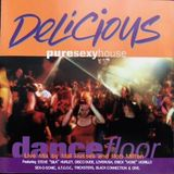 Delicious Pure Sexy House Dance Floor Mixed By Mal Russell & Rob Milton