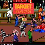 91: Target Rengade