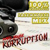 Hard House Korruption mix - Jase H House